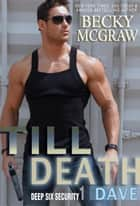 Till Death ebook by Becky McGraw